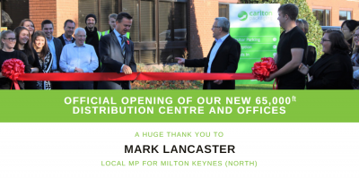 Mark Lancaster local MP for Milton Keynes, today officially opened the new Carlton Packaging distribution centre